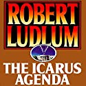 The Icarus Agenda Audiobook by Robert Ludlum Narrated by Scott Brick