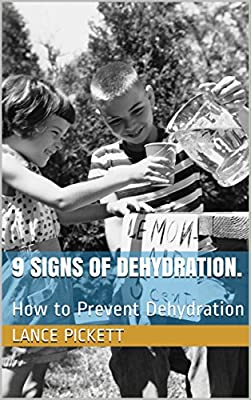 9 Signs Of Dehydration.: How to Prevent Dehydration