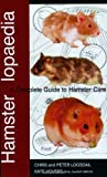 img - for Hamsterlopaedia: A Complete Guide to Hamster Care by Chris Logsdail (2004-02-02) book / textbook / text book
