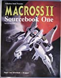 Macross II: Sourcebook One (Robotech RPG) (0916211630) by Siembieda, Kevin