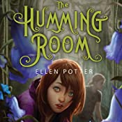 The Humming Room | [Ellen Potter]