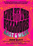 Live at the Fillmore East and West: G...