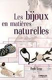 echange, troc Beth Legg - Les bijoux en matières naturelles