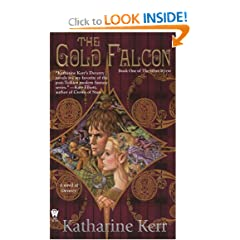 The Gold Falcon: Book One of The Silver Wyrm by Katharine Kerr