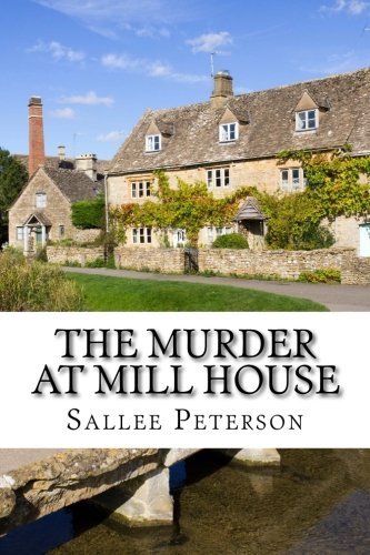 The Murder at Mill House (The Mick Malone Mysteries)