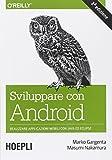 img - for Sviluppare con Android. Realizzare applicazioni mobili con Java ed Eclipse book / textbook / text book