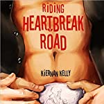 Riding Heartbreak Road | Kiernan Kelly
