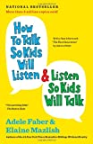 How to Talk So Kids Will Listen &#038; Listen So Kids Will Talk