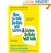 Adele Faber (Author), Elaine Mazlish (Author)  (565)  Buy new:  $16.00  $9.04  114 used & new from $3.00