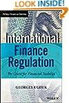 International Finance Regulation: The...