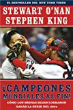 Campeones mundiales al fin! (Faithful): Como los Medias Rojas lograron ganar la serie del 2004 (Two Diehard Boston Red Sox Fans Chronicle the Historic 2004 Season) (Spanish Edition) (0743280792) by O'Nan, Stewart