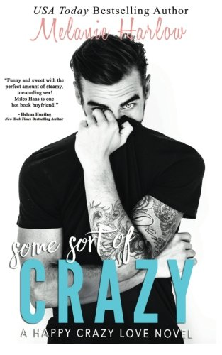Some Sort of Crazy (Natalie and Miles): A Happy Crazy Love Novel (Volume 2)