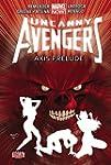 Uncanny Avengers Volume 5: Axis Prelu...