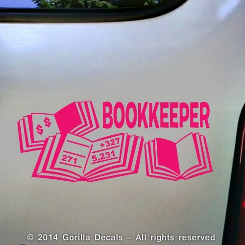 BOOKKEEPER Bookkeeping Accounting Business Occupation Job Vinyl Decal Sticker Car Window Door Wall Sign PINK