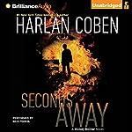 Seconds Away: A Mickey Bolitar Novel, Book 2 | Harlan Coben