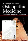 img - for Osteopathic Medicine: Philosophy, Principles and Practice book / textbook / text book