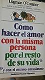 img - for Como hacer el amor con la misma persona por el resto de su vida book / textbook / text book