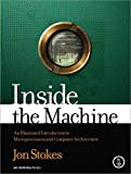 img - for Inside the Machine: An Illustrated Introduction to Microprocessors and Computer Architecture book / textbook / text book