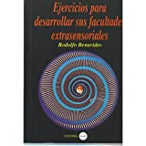 img - for Ejercicios Para Desarrollar Sus Facultades Extrasensoriales book / textbook / text book