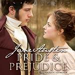 Pride and Prejudice [Blackstone Audio] | Jane Austen