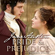 Pride and Prejudice [Blackstone Audio] (       UNABRIDGED) by Jane Austen Narrated by Carolyn Seymour