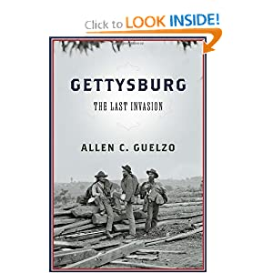 Gettysburg: The Last Invasion by Allen C. Guelzo