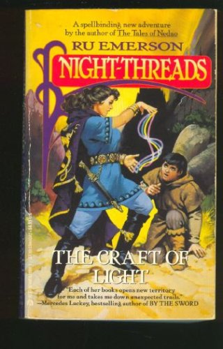 Image for Night Threads 04: Craft of Light (Night-Threads, No 4)