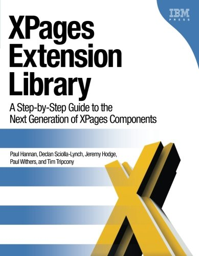 xpages-extension-library-a-step-by-step-guide-to-the-next-generation-of-xpages-components-ibm-press