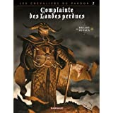 Complainte des Landes perdues Cycle Les Chevaliers du Pardon, Tome 2 : Le Guina Lordpar Jean Dufaux