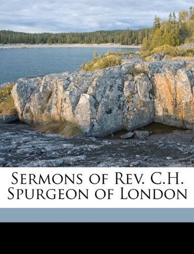 Sermons of Rev. C.H. Spurgeon of London Volume v.17