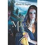 Scent of Magic: Healer, Book 2 | Maria V. Snyder