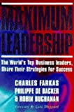 img - for Maximum Leadership: The World's Top Business Leaders Discuss How They Add Value to Their Companies book / textbook / text book