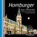 Hamburger Sagen und Legenden Hörbuch von Kristina Hammann, Katharina Hammann Gesprochen von: Michael Nowak