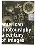 American Photography: A Century of Images (0811826228) by Vicki Goldberg