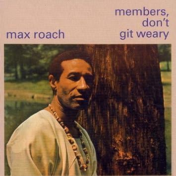 Max Roach [2] - 癮 - 时光忽快忽慢,我们边笑边哭!