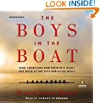 The Boys in the Boat: Nine Americans...
