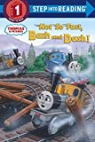 Not So Fast, Bash and Dash! (Thomas & Friends) (Step into Reading)