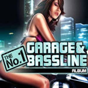 The No.1 Garage and Bassline Album