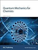 img - for Quantum Mechanics for Chemists (Tutorial Chemistry Texts) book / textbook / text book