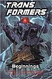 Transformers, Vol. 1: Beginnings