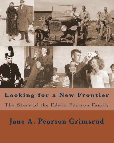 Looking For A New Frontier: The Story Of The Edwin Pearson Family front-149141