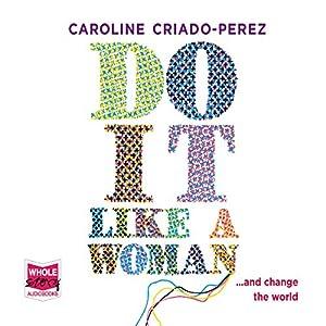 Do It Like a Woman Audiobook