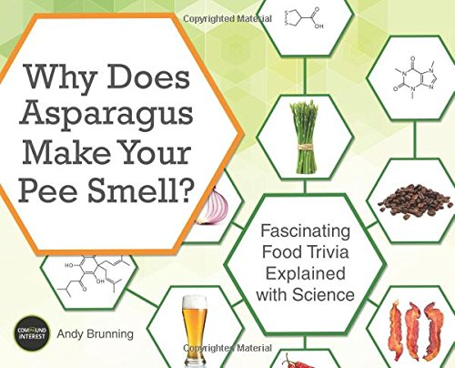 Why Does Asparagus Make Your Pee Smell?: Fascinating Food Trivia Explained with Science (Cooking Trivia compare prices)