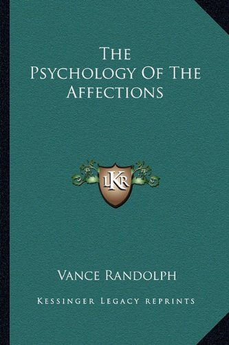 The Psychology of the Affections