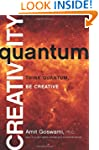 Quantum Creativity: Think Quantum, Be...