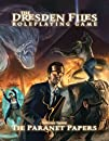 The Dresden Files The Paranet Papers…