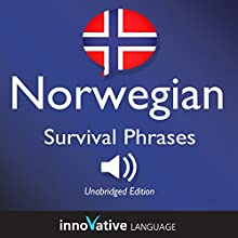 Learn Norwegian: Norwegian Survival Phrases: Lessons 1-50  by InnovativeLanguage.com Narrated by uncredited
