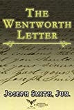 The Wentworth Letter (LDS - Annotated)