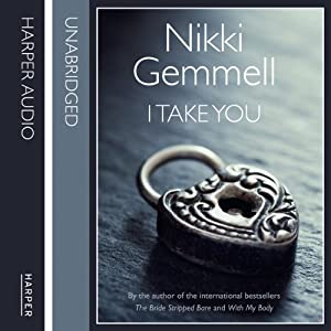 I Take You | [Nikki Gemmell]