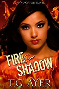 (FREE on 2/8) Fire & Shadow by T.G. Ayer - http://eBooksHabit.com